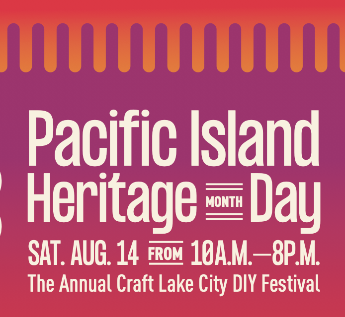 Pacific Islander Heritage Month at the Craft Lake City DIY Festival