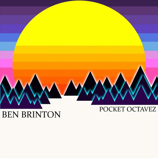 Local Review: Ben Brinton – Pocket Octavez