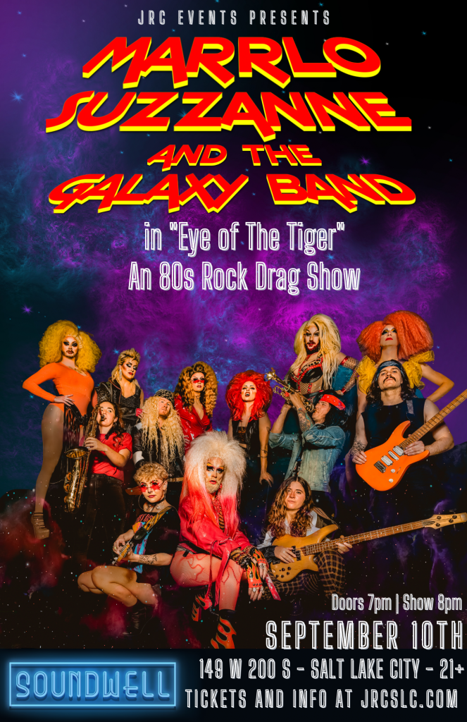 Marrlo Suzzanne and the Galaxy Band – An 80's Rock Drag Show