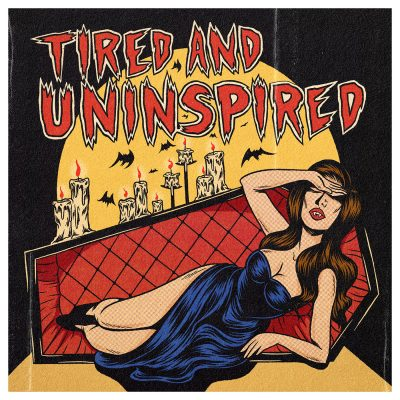 """""""Tired and Uninspired,"""" digital, 2020."""