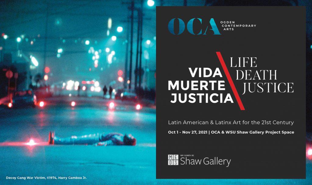 Vida, Muerte, Justicia | Life, Death, Justice: Latin American & Latinx Art for the 21st Century
