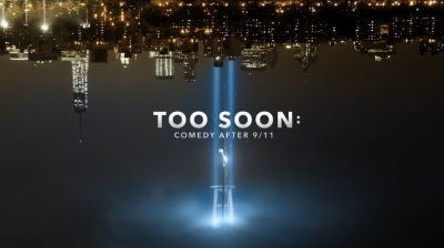 Too Soon: Comedy After 9/11 is a unique look at the first defining moment of the century and it's a poignant portrait of the human spirit.