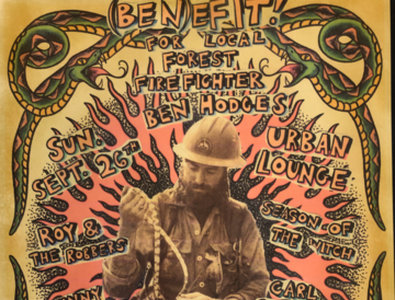 FUNDRAISER SHOW FOR LOCAL FOREST FIREFIGHTER BEN HODGES