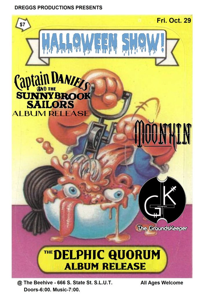 HALLOWEEN ALBUM RELEASE with: Delphic Quorum and Cptn. Daniels & The Sunnybrook Sailors, Moonkin, and Groundskeeper