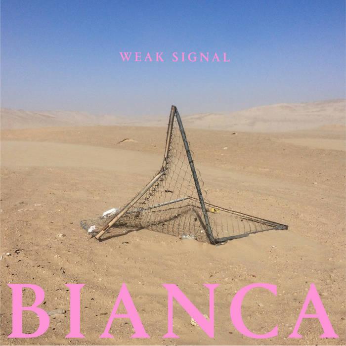Review: WEAK SIGNAL – BIANCA